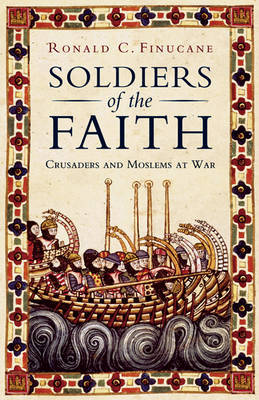 Soldiers Of The Faith by Ronald C. Finucane image