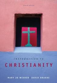Introduction to Christianity by Mary Jo Weaver