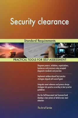Security Clearance Standard Requirements by Gerardus Blokdyk image