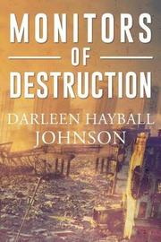 Monitors of Destruction by Darleen Hayball Johnson image