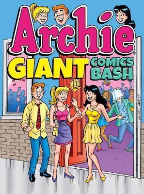 Archie Giant Comics Bash by Archie Superstars