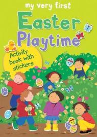 My Very First Easter Playtime by Lois Rock