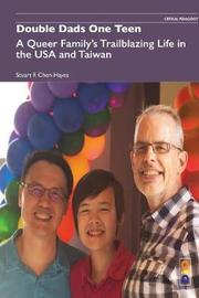 Double Dads One Teen by Stuart F. Chen-Hayes