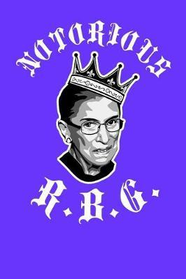Notorious RBG by Xenrise Publishing