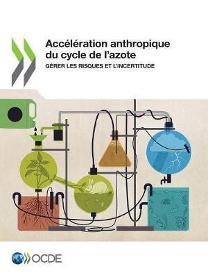 Acc l ration anthropique du cycle de l'azote by Oecd