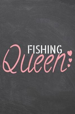Fishing Queen by Fishing Notebooks