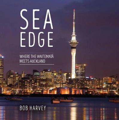 Sea Edge by Sir Bob Harvey