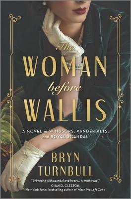 The Woman Before Wallis by Bryn Turnbull