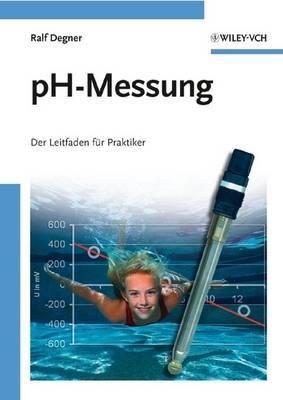 PH-Messung: Der Leitfaden Fur Praktiker by Ralf Degner image