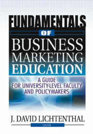 Fundamentals of Business Marketing Education by J. David Lichtenthal image