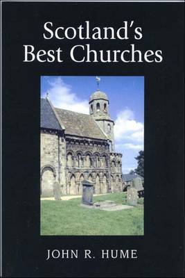 Scotland's Best Churches by John R. Hume image