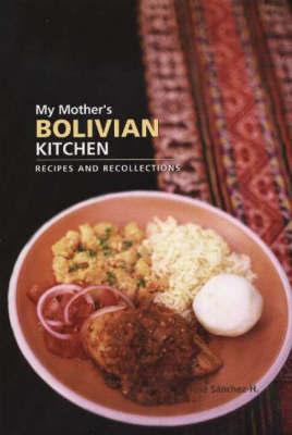 My Mother's Bolivian Kitchen by Jose Sanchez-H image