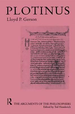 Plotinus-Arg Philosophers by Lloyd P. Gerson