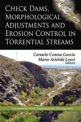 Check Dams, Morphological Adjustments & Erosion Control in Torrential Streams
