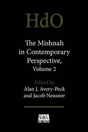 The Mishnah in Contemporary Perspective, Volume 2