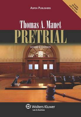 Pretrial, Seventh Edition by Thomas A Mauet image