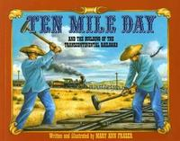 Ten Mile Day by Mary Ann Fraser image