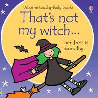 That's Not My Witch... by Fiona Watt