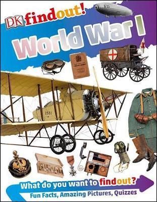 DK Findout! World War I by Brian Williams