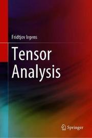 Tensor Analysis by Fridtjov Irgens