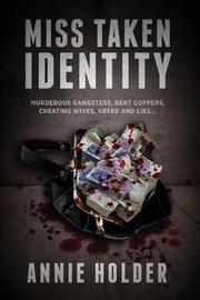 Miss Taken Identity by Annie Holder