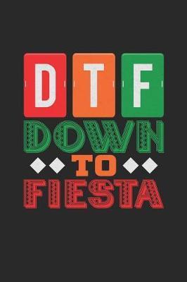 DTF Down to Fiesta by Roasting Pumpkins