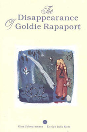 Disappearance of Goldie Rapaport by Evelyn Julia Kent image