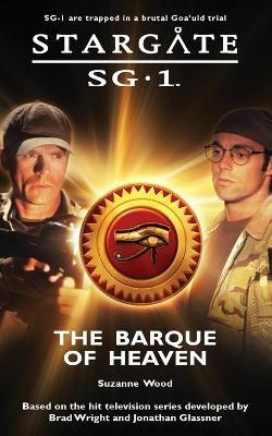 Stargate SG-1 #11: Barque of Heaven by Suzanne Wood