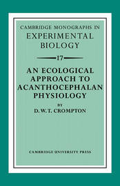 An Ecological Approach to Acanthocephalan Physiology by D.W.T. Crompton image
