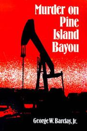Murder on Pine Island Bayou by George W Barclay Jr image