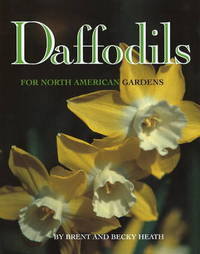 Daffodils: For North American Gardens by Brent Heath image