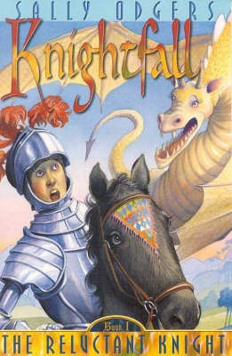 Knightfall (the Reluctant Knight, 1 - Blue Tadpole) by Sally Farrell Odgers