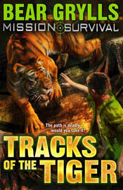 Mission Survival 4: Tracks of the Tiger by Bear Grylls image