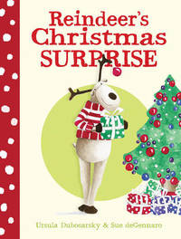 Reindeer'S Christmas Surprise by Ursula Dubosarsky