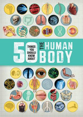 50 Things You Should Know About the Human Body by Angela Royston image
