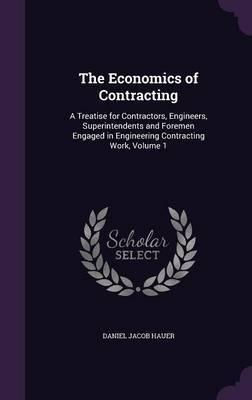 The Economics of Contracting by Daniel Jacob Hauer image