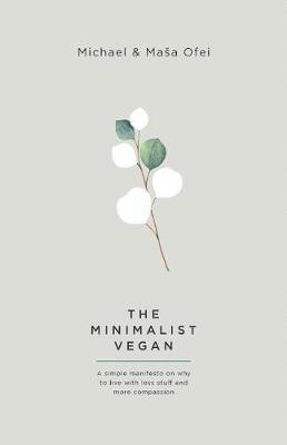 The Minimalist Vegan by Michael Ofei image