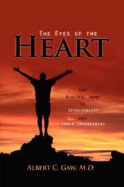 The Eyes of the Heart by Albert C. Gaw image