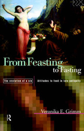 From Feasting To Fasting by Veronika Grimm image