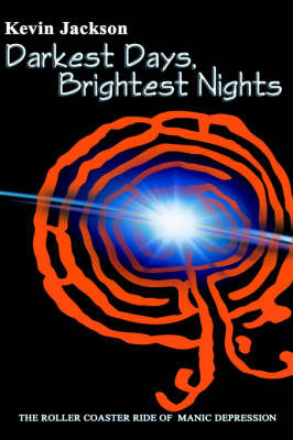 Darkest Days, Brightest Nights by Kevin Jackson image