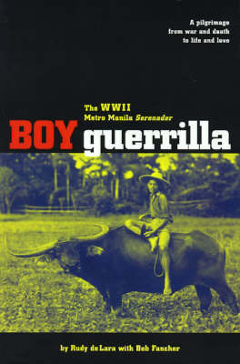 Boy Guerrilla by Rudy de Lara