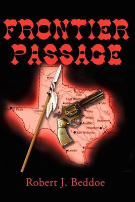 Frontier Passage by Robert J. Beddoe
