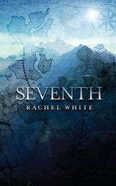 Seventh by Rachel White