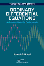 Ordinary Differential Equations by Kenneth B Howell