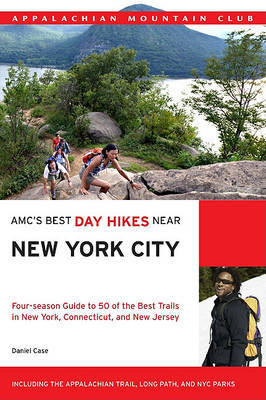 Amc's Best Day Hikes Near New York City by Daniel Case