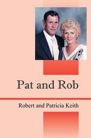 Pat and Rob by Robert Keith