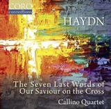 Joseph Haydn: The Seven Last Words of Our Saviour on the Cross by The Callino Quartet