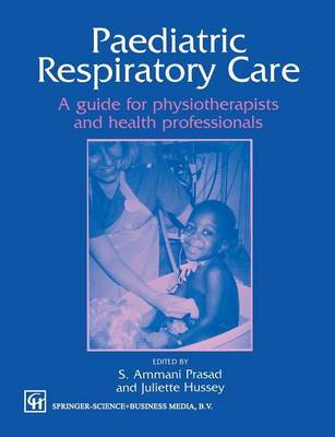 Paediatric Respiratory Care by Juliette Hussey