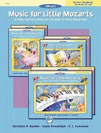 Music for Little Mozarts Teacher's Handbook, Bk 3 & 4 by Christine H Barden
