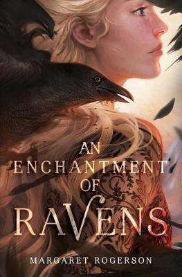 An Enchantment of Ravens by Margaret Rogerson image